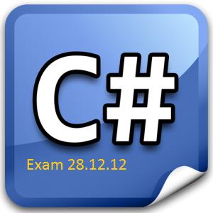 C#Exam28_12_12